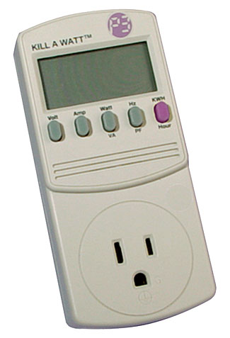 Devices such as this, costing $16 - $26, show you exactly how much power every one of your appliances consumes.